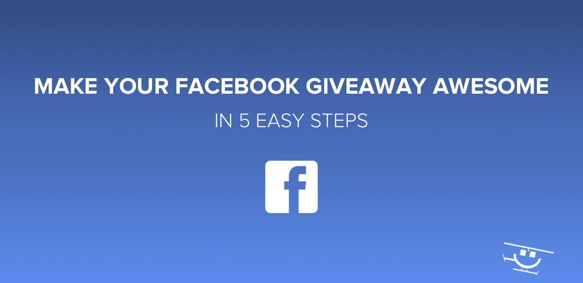 Make Your Facebook Giveaway Awesome