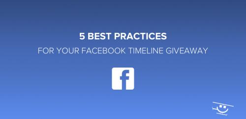 Facebook Timeline Giveaway Best Practices