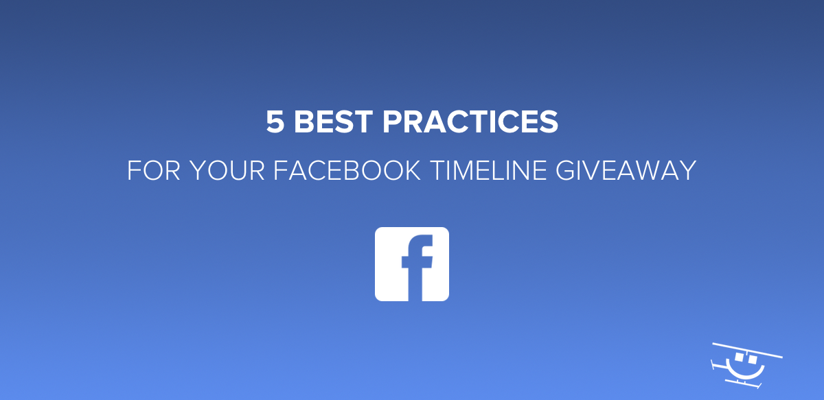 Facebook Timeline Giveaway Best Practices