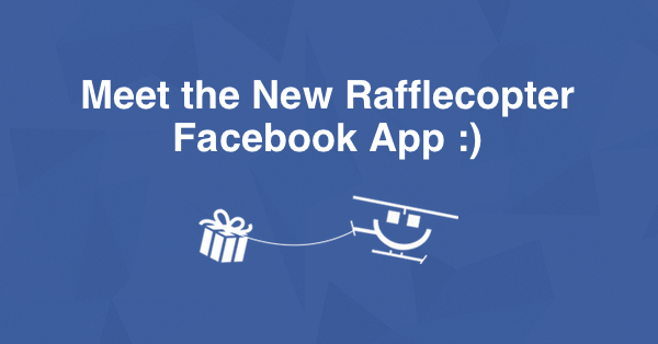New Rafflecopter Facebook App