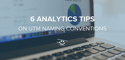 UTM Naming Convention Tips OG