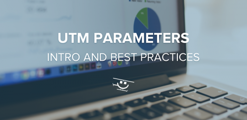 UTM Parameters Best Practices OG