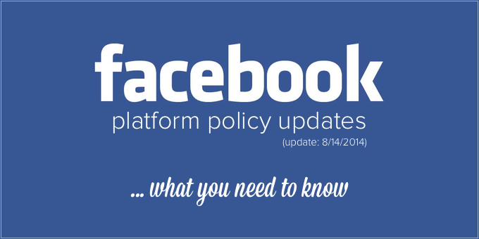 Facebook Platform Policy Updates
