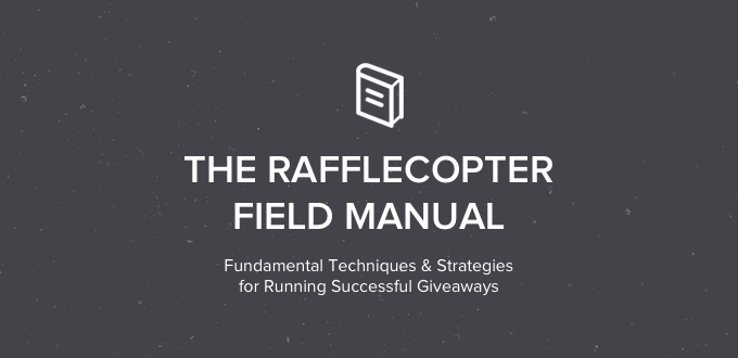 The Rafflecopter Field Manual