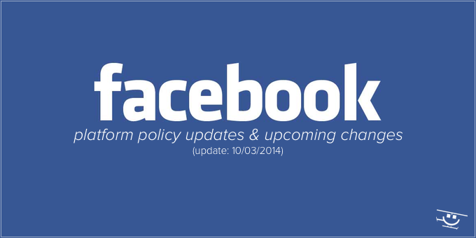 Facebook Platform Policy Updates Changes