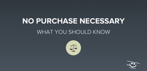 No Purchase Necessary Law & Meaning