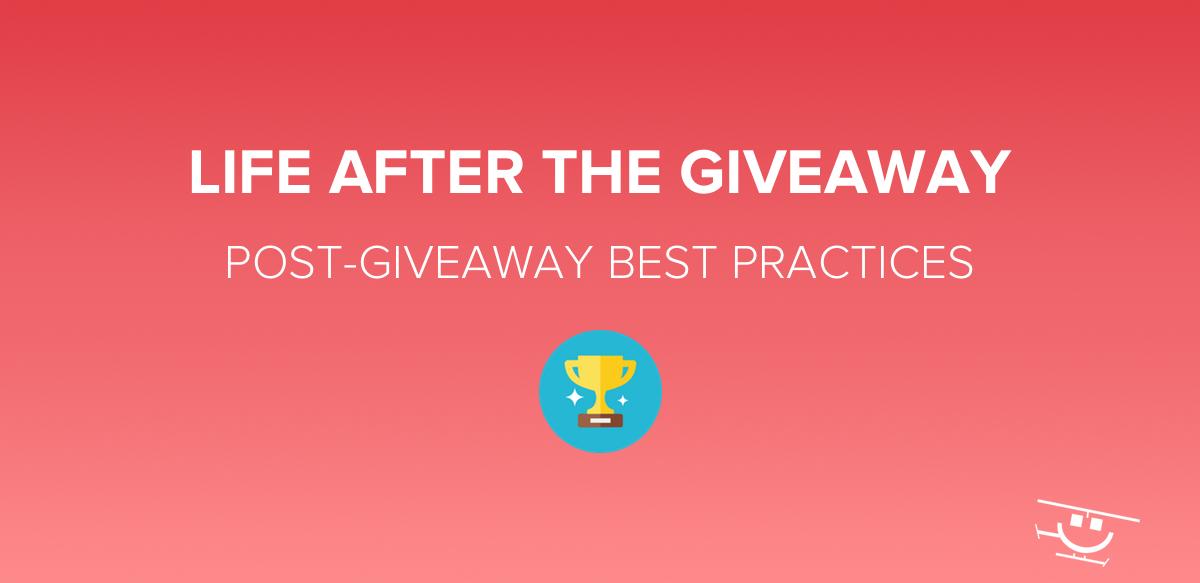 Post-Giveaway Best Practices