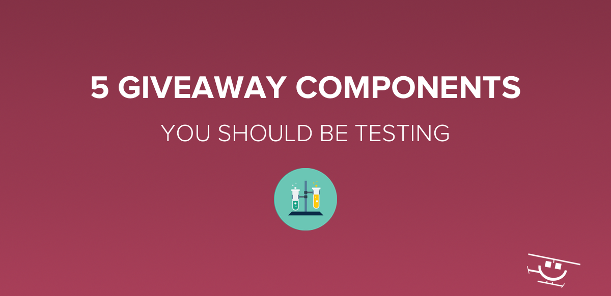 Giveaway Components You Should Test