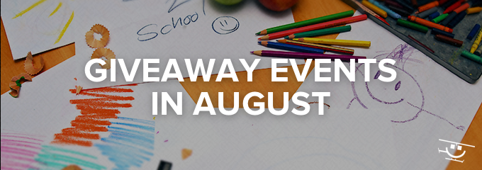 Giveaway ideas for August