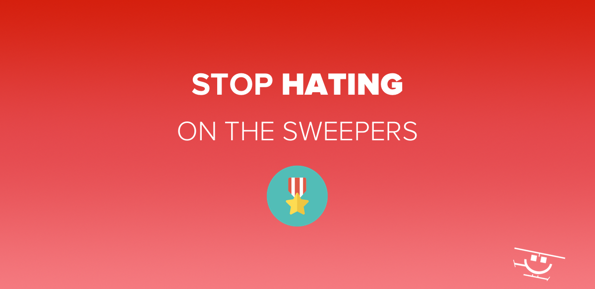 Stop Hating on the Sweepers