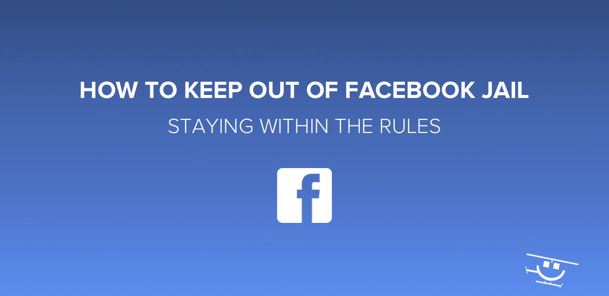 Stay Within Facebook Promotion Guidelines